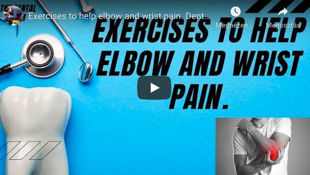 Dental Gym – a könyök- és csuklófájdalmak megelőzése